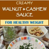 Creamy Walnut & Cashew Sauce | Whole Plant Foods
